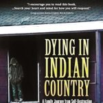 DIIC, Dying in Indian Country